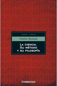 lib-la-ciencia-su-metodo-y-su-filosofia-penguin-random-house-9789875669659