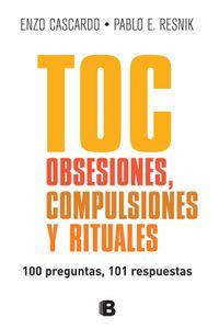 lib-toc-obsesiones-compulsiones-y-rituales-penguin-random-house-9789876278966