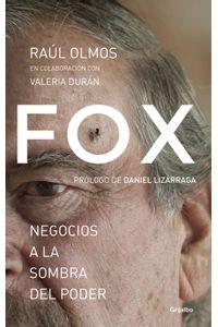 lib-fox-negocios-a-la-sombra-del-poder-penguin-random-house-9786073156493