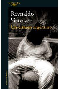 lib-un-crimen-argentino-penguin-random-house-9789877383720