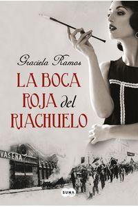 lib-la-boca-roja-del-riachuelo-penguin-random-house-9789877390865
