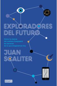 lib-exploradores-del-futuro-penguin-random-house-9788499924175