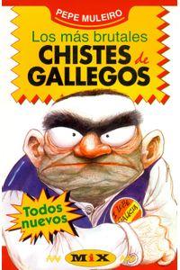 lib-los-mas-brutales-chistes-de-gallegos-penguin-random-house-9789500746748