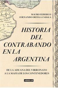 lib-historia-del-contrabando-en-la-argentina-penguin-random-house-9789877351996