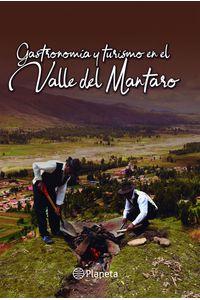 lib-gastronomia-y-turismo-en-el-valle-del-mantaro-grupo-planeta-9786123193119