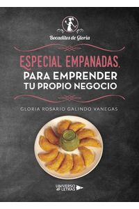 lib-especial-empanadas-para-emprender-tu-propio-negocio-grupo-planeta-9788417275907