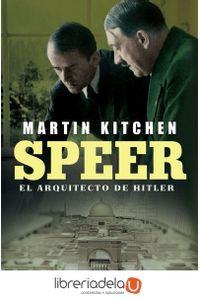ag-speer-el-arquitecto-de-hitler-la-esfera-de-los-libros-sl-9788491640196