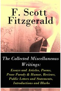 bw-the-collected-miscellaneous-writings-essays-and-articles-poems-prose-parody-amp-humor-reviews-public-letters-and-statements-introductions-and-blurbs-eartnow-9788026802624