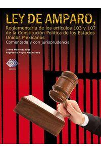 bw-ley-de-amparo-reglamentaria-de-los-artatildeshyculos-103-y-107-de-la-constituciatildesup3n-polatildeshytica-de-los-estados-unidos-mexicanos-2016-tax-editores-9786074409734