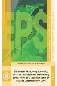 bw-desempentildeo-financiero-y-econoacutemico-de-las-eps-del-reacutegimen-contributivo-y-otros-actores-de-la-seguridad-social-en-salud-en-colombia-u-jorge-tadeo-lozano-9789587250138