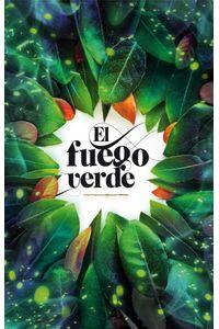 bw-el-fuego-verde-ediciones-sm-9786072429475