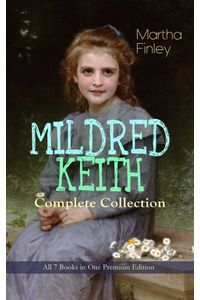 bw-mildred-keith-complete-series-ndash-all-7-books-in-one-premium-edition-eartnow-9788026867166