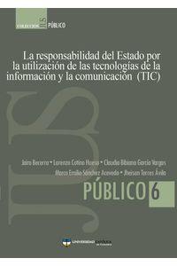 bw-la-responsabilidad-del-estado-por-la-utilizacioacuten-de-las-tecnologiacuteas-de-la-informacioacuten-y-la-comunicacioacuten-tic-universidad-catlica-de-colombia-9789588465685