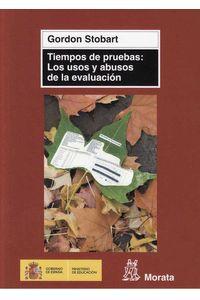 bw-tiempos-de-pruebas-los-usos-y-abusos-de-la-evaluacioacuten-ediciones-morata-9788471126375