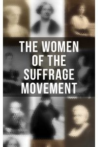 bw-the-women-of-the-suffrage-movement-musaicum-books-9788027242818