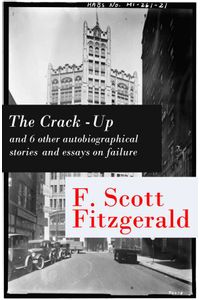 bw-the-crackup-and-6-other-autobiographical-stories-and-essays-on-failure-my-lost-city-the-crackup-pasting-it-together-handle-with-care-afternoon-of-an-author-early-success-my-generation-eartnow-9788026802730