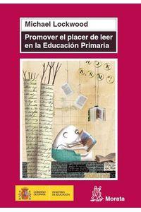 bw-promover-el-placer-de-leer-en-educacioacuten-primaria-ediciones-morata-9788471126986