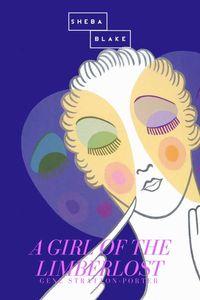 bw-a-girl-of-the-limberlost-sheba-blake-publishing-9783961890248