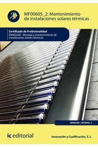 bm-mantenimiento-de-instalaciones-solares-termicas-enae0208-montaje-y-mantenimiento-de-instalaciones-solares-termicas-ic-editorial-9788417224035