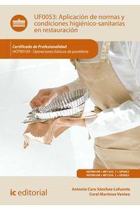 bm-aplicacion-de-normas-y-condiciones-higienicosanitarias-en-restauracion-hotr0109-operaciones-basicas-de-pasteleria-ic-editorial-9788417086794