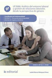 bm-analisis-del-entorno-laboral-y-gestion-de-relaciones-laborales-desde-la-perspectiva-de-genero-ssce0212-promocion-para-la-igualdad-efectiva-de-mujeres-y-hombres-ic-editorial-9788416629343
