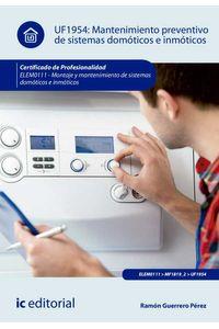 bm-mantenimiento-preventivo-de-sistemas-domoticos-e-inmoticos-elem0111-montaje-y-mantenimiento-de-sistemas-domoticos-e-inmoticos-ic-editorial-9788416629480