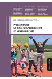 bm-programar-por-dominios-de-accion-motriz-en-educacion-fisica-e-mino-y-davila-editores-9788416467396