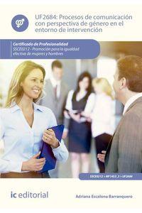bm-procesos-de-comunicacion-con-perspectiva-de-genero-en-el-entorno-de-intervencion-ssce0212-promocion-para-la-igualdad-efectiva-de-mujeres-y-hombres-ic-editorial-9788416629459