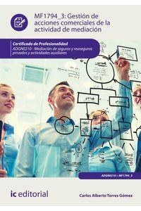 bm-gestion-de-acciones-comerciales-de-la-actividad-de-mediacion-adgn0210-mediacion-de-seguros-y-reaseguros-privados-y-actividades-auxiliares-ic-editorial-9788416758975