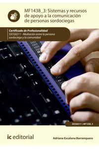 bm-sistemas-y-recursos-de-apoyo-a-la-comunicacion-de-personas-sordociegas-sscg0211-mediacion-entre-la-persona-sordociega-y-la-comunidad-ic-editorial-9788416758456