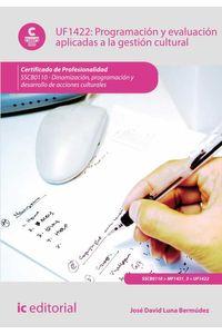 bm-programacion-y-evaluacion-aplicadas-a-la-gestion-cultural-sscb0110-dinamizacion-programacion-y-desarrollo-de-acciones-culturales-ic-editorial-9788416351916