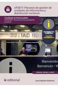 bm-procesos-de-gestion-de-unidades-de-informacion-y-distribucion-turisticas-hotg0208-venta-de-productos-y-servicios-turisticos-ic-editorial-9788416109630