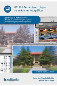bm-tratamiento-digital-de-imagenes-fotograficas-argp0110-tratamiento-y-maquetacion-de-elementos-graficos-en-preimpresion-ic-editorial-9788415886617