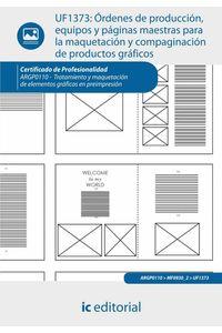 bm-ordenes-de-produccion-equipos-y-paginas-maestras-para-la-maquetacion-y-compaginacion-de-productos-graficos-argp0110-tratamiento-y-maquetacion-de-elementos-graficos-en-preimpresion-ic-editorial-9788415886655