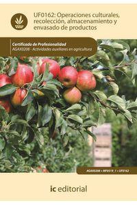 bm-operaciones-culturales-recoleccion-almacenamiento-y-envasado-de-productos-agax0208-actividades-auxiliares-en-agricultura-ic-editorial-9788415848226