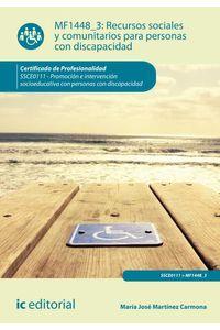 bm-recursos-sociales-y-comunitarios-para-personas-con-discapacidad-ssce0111-promocion-e-intervencion-socioeducativa-con-personas-con-discapacidad-ic-editorial-9788416207855