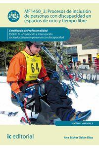bm-procesos-de-inclusion-de-personas-con-discapacidad-en-espacios-de-ocio-y-tiempo-libre-ssce0111-promocion-e-intervencion-socioeducativa-con-personas-con-discapacidad-ic-editorial-9788416271023