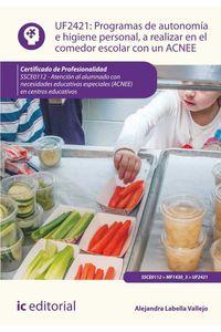 bm-programas-de-autonomia-e-higiene-personal-a-realizar-en-el-comedor-escolar-con-un-acnee-ssce0112-atencion-al-alumnado-con-necesidades-educativas-especiales-acnee-en-centros-educativos-ic-editorial-9788416173280