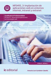bm-implantacion-de-aplicaciones-web-en-entornos-internet-intranet-y-extranet-ifcd0210-desarrollo-de-aplicaciones-con-tecnologias-web-ic-editorial-9788416207626