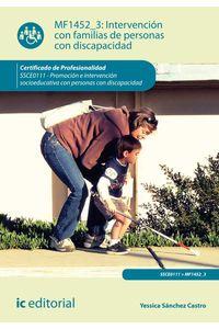 bm-intervencion-con-familias-de-personas-con-discapacidad-ssce0111-promocion-e-intervencion-socioeducativa-con-personas-con-discapacidad-ic-editorial-9788416207794