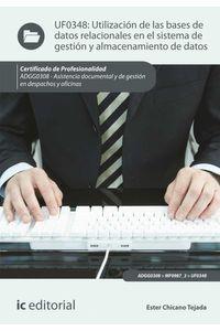 bm-utilizacion-de-las-bases-de-datos-relacionales-en-el-sistema-de-gestion-y-almacenamiento-de-datos-adgg0308-asistencia-documental-y-de-gestion-en-despachos-y-oficinas-ic-editorial-9788415994442