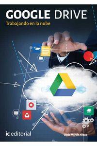 bm-google-drive-trabajando-en-la-nube-ic-editorial-9788417026141