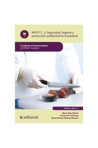 bm-seguridad-e-higiene-y-proteccion-ambiental-en-hosteleria-hotr0209-sumilleria-ic-editorial-9788416629954
