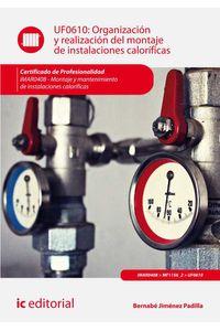 bm-organizacion-y-realizacion-del-montaje-de-instalaciones-calorificas-imar0408-montaje-y-mantenimiento-de-instalaciones-calorificas-ic-editorial-9788417224011