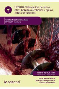 bm-elaboracion-de-vinos-otras-bebidas-alcoholicas-aguas-cafes-e-infusiones-hotr0209-sumilleria-ic-editorial-9788416629862
