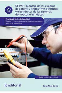 bm-montaje-de-los-cuadros-de-control-y-dispositivos-electricos-y-electronicos-de-los-sistemas-domoticos-e-inmoticos-elem0111-montaje-y-matenimiento-de-sistemas-domoticos-e-inmoticos-ic-editorial-9788491982463