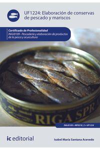 bm-elaboracion-de-conservas-de-pescado-y-mariscos-inaj0109-pescaderia-y-elaboracion-de-productos-de-la-pesca-y-acuicultura-ic-editorial-9788415886471