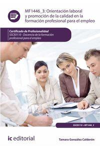 bm-orientacion-laboral-y-promocion-de-la-calidad-en-la-formacion-profesional-para-el-empleo-ssce0110-docencia-de-la-formacion-profesional-para-el-empleo-ic-editorial-9788416351176
