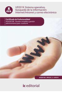 bm-sistema-operativo-busqueda-de-informacion-internetintranet-y-correo-electronico-adgd0108-gestion-contable-y-gestion-administrativa-para-auditorias-ic-editorial-9788415886525