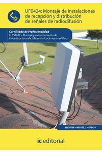 bm-montaje-de-instalaciones-de-recepcion-y-distribucion-de-senales-de-radiodifusion-eles0108-montaje-y-mantenimiento-de-infraestructuras-de-telecomunicaciones-en-edificios-ic-editorial-9788415670377
